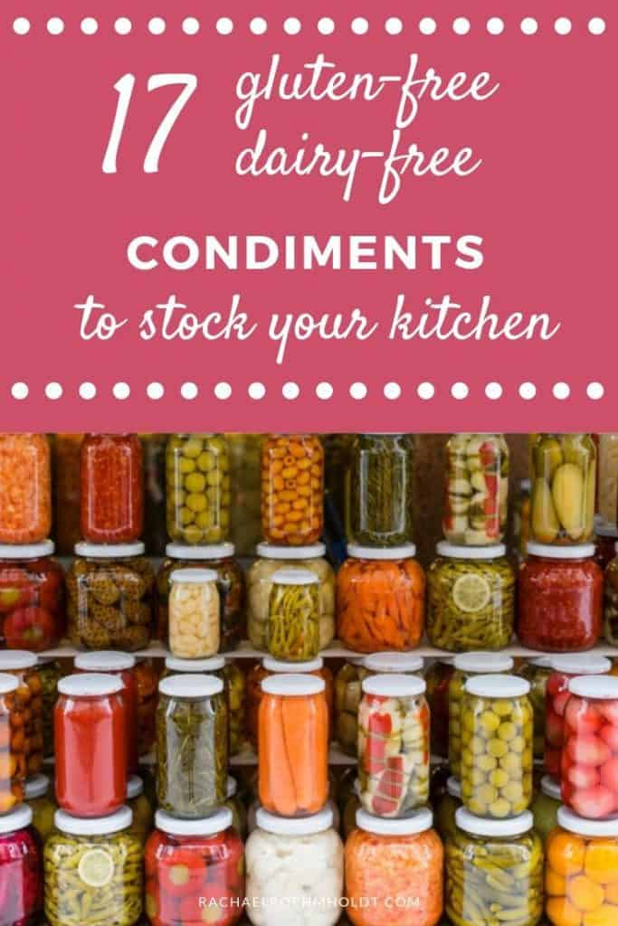 17 Gluten and Dairy-free Condiments
