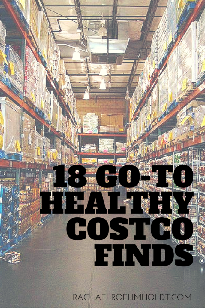 18 GO-TO HEALTHY COSTCO FINDS | RachaelRoehmholdt.com