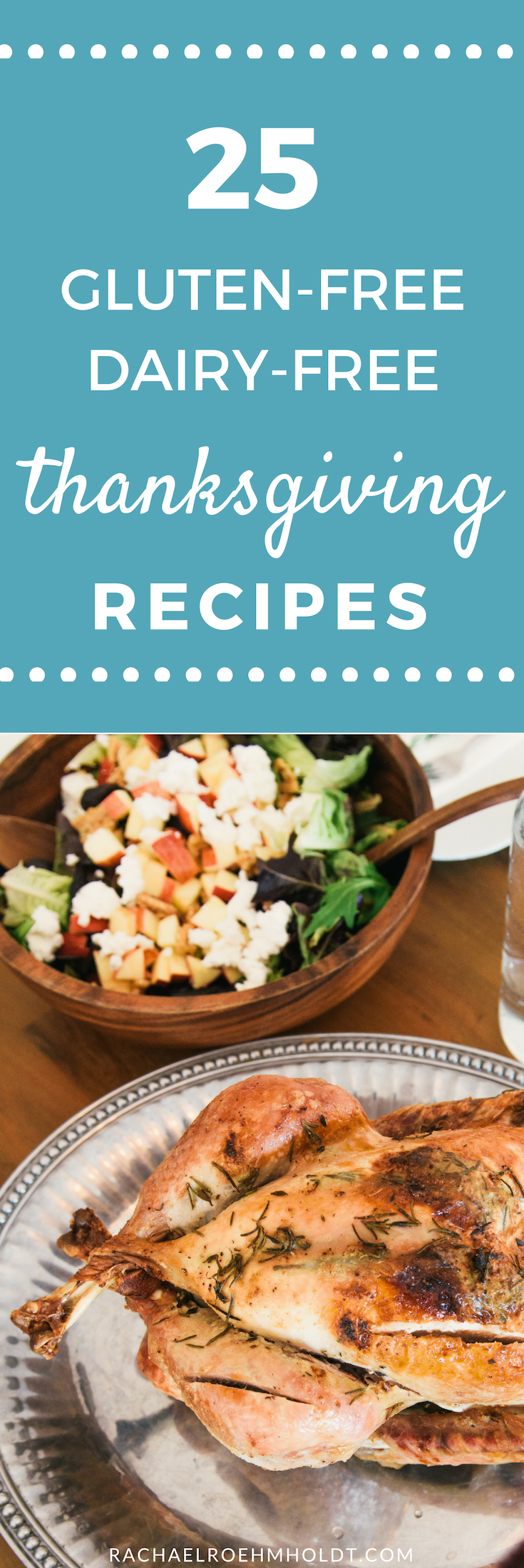 Looking for some gluten-free dairy-free Thanksgiving recipe inspiration? Look no further! Check out these 25 recipes, including breakfast, appetizers, main courses, side dishes, and desserts all to make sure you keep on track with your diet - and feel good the next day!