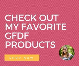 GFDF Fave Products