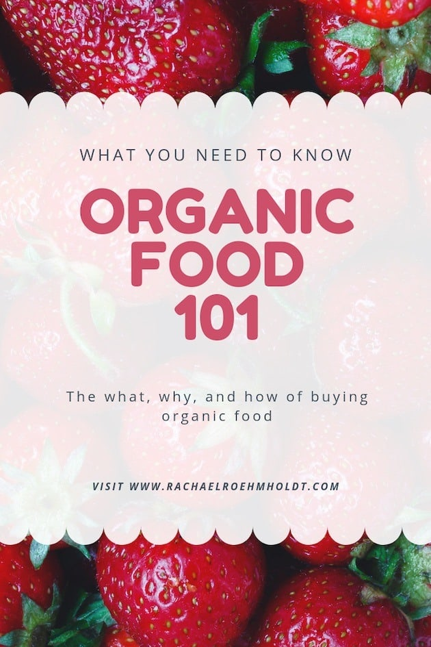 Organic Food 101: what you need to know