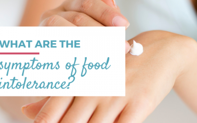 What are the symptoms of food intolerances?