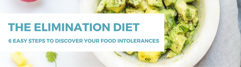 The Elimination Diet: how to discover your food intolerances and food sensitivities in 6 easy steps