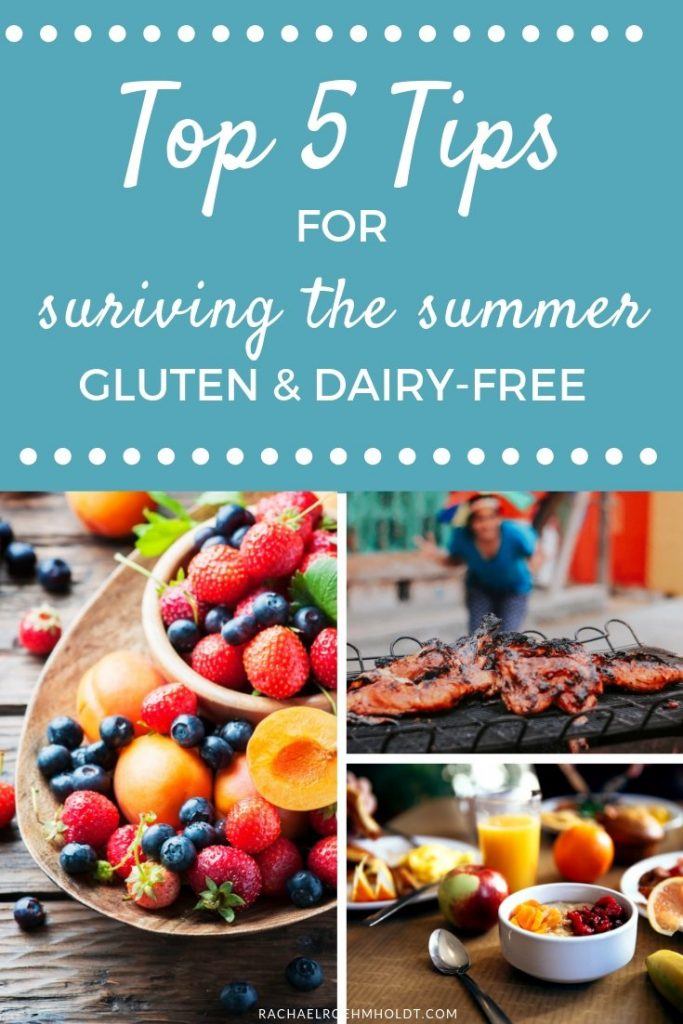 Top 5 Tips On Surviving The Summer Gluten and Dairy-free